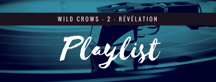 playlist wild crows 2