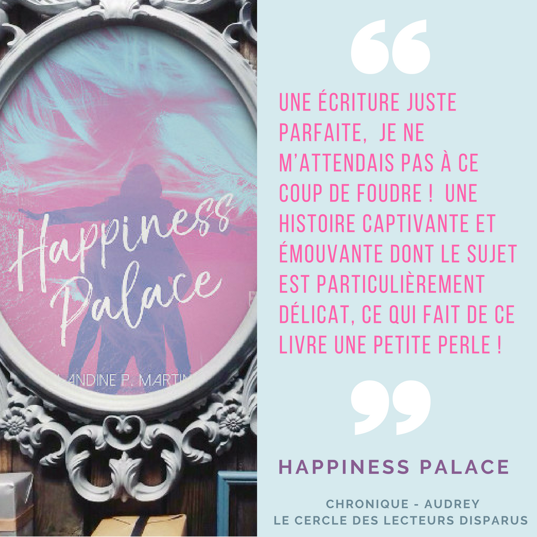 chronique happiness palace