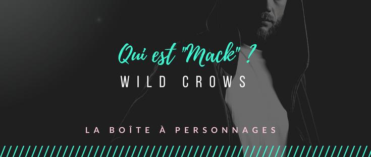 Mack Wild Crows