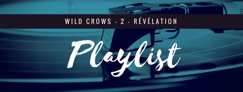 playlist wild crows 2