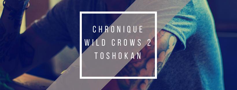 chronique wild crows