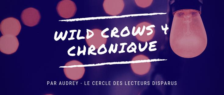 wild crows 4 chroniqu