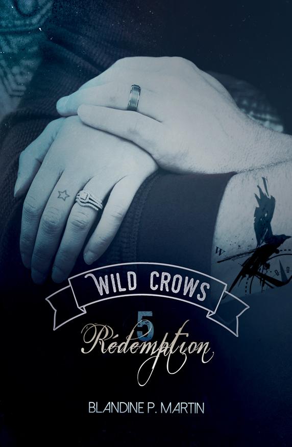 wild crows rédemption