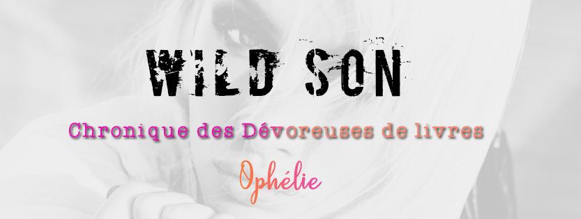 wild son chronique